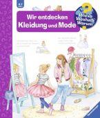Wir entdecken Kleidung und Mode, Erne, Andrea, Ravensburger Buchverlag, EAN/ISBN-13: 9783473326846