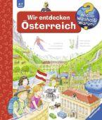 Wir entdecken Österreich, Gernhäuser, Susanne, Ravensburger Buchverlag, EAN/ISBN-13: 9783473326457
