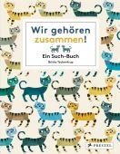 Wir gehören zusammen!, Teckentrup, Britta, Prestel Verlag, EAN/ISBN-13: 9783791372174