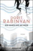 Wir sehen uns am Meer, Rabinyan, Dorit, Droemer Knaur, EAN/ISBN-13: 9783426306185