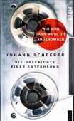 Wir sind dann wohl die Angehörigen, Scheerer, Johann, Piper Verlag, EAN/ISBN-13: 9783492059091