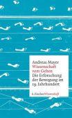 Wissenschaft vom Gehen, Mayer, Andreas, Fischer, S. Verlag GmbH, EAN/ISBN-13: 9783100486042