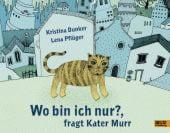 Wo bin ich nur?, fragt Kater Murr, Dunker, Kristina/Pflüger, Lena, Beltz, Julius Verlag, EAN/ISBN-13: 9783407794505