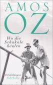 Wo die Schakale heulen, Oz, Amos, Suhrkamp, EAN/ISBN-13: 9783518469699