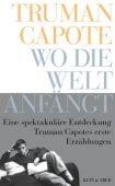 Wo die Welt anfängt, Capote, Truman, Kein & Aber AG, EAN/ISBN-13: 9783036957319