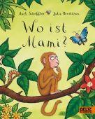 Wo ist Mami?, Scheffler, Axel/Donaldson, Julia, Beltz, Julius Verlag, EAN/ISBN-13: 9783407793515