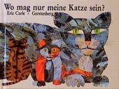 Wo mag nur meine Katze sein, Carle, Eric, Gerstenberg Verlag GmbH & Co.KG, EAN/ISBN-13: 9783806741070