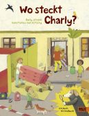 Wo steckt Charly?, Stronk, Cally/von Kitzing, Constanze, Beltz, Julius Verlag, EAN/ISBN-13: 9783407795663