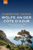 Wölfe an der Côte d'Azur, Cazon, Christine, Verlag Kiepenheuer & Witsch GmbH & Co KG, EAN/ISBN-13: 9783462051223