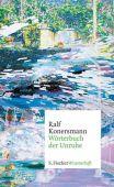Wörterbuch der Unruhe, Konersmann, Ralf, Fischer, S. Verlag GmbH, EAN/ISBN-13: 9783100025333