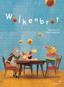 Wolkenbrot, Baek, Hee Na/Kim, Hyang Soo, Mixtvision Mediengesellschaft mbH., EAN/ISBN-13: 9783958541375