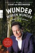 Wunder wirken Wunder, Hirschhausen, Eckart von, Rowohlt Verlag, EAN/ISBN-13: 9783499632297