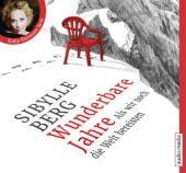 Wunderbare Jahre - Als wir noch die Welt bereisten, Berg, Sibylle, Audio Media Verlag GmbH, EAN/ISBN-13: 9783956391590