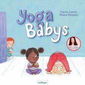Yoga-Babys, Cotton, Fearne, Esslinger Verlag J. F. Schreiber, EAN/ISBN-13: 9783480234516
