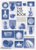 Edmund de Waal / The Pot Book