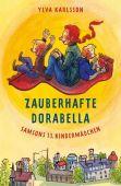 Zauberhafte Dorabella, Karlsson, Ylva, Carl Hanser Verlag GmbH & Co.KG, EAN/ISBN-13: 9783446247499