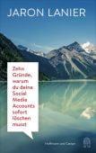 Zehn Gründe, warum du deine Social Media Accounts sofort löschen musst, Lanier, Jaron, EAN/ISBN-13: 9783455004915