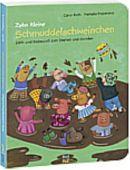 Zehn kleine Schmuddelschweinchen/Knuddelschweinchen, Roth, Carol, Nord-Süd-Verlag, EAN/ISBN-13: 9783314102295