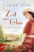 Zeit aus Glas, Renk, Ulrike, Aufbau Verlag GmbH & Co. KG, EAN/ISBN-13: 9783746634999
