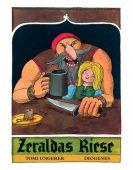 Zeraldas Riese, Ungerer, Tomi, Diogenes Verlag AG, EAN/ISBN-13: 9783257012583