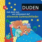 Zieh doch mal, wer schlummert da? - Allererste Gutenachtlieder, Fischer Duden, EAN/ISBN-13: 9783737332262