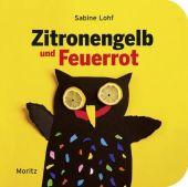 Zitronengelb und Feuerrot, Lohf, Sabine, Moritz Verlag, EAN/ISBN-13: 9783895652660