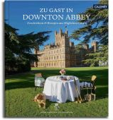 Zu Gast in Highclere Castle, Carnarvon, Fiona (Countess), Callwey Verlag, EAN/ISBN-13: 9783766722928