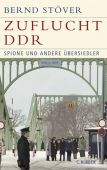 Zuflucht DDR, Stöver, Bernd, Verlag C. H. BECK oHG, EAN/ISBN-13: 9783406591006