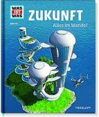 Zukunft - Alles im Wandel, Flessner, Bernd, Tessloff Medien Vertrieb GmbH & Co. KG, EAN/ISBN-13: 9783788621032