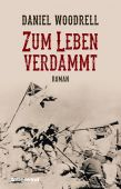 Zum Leben verdammt, Woodrell, Daniel, Liebeskind Verlagsbuchhandlung, EAN/ISBN-13: 9783954380947