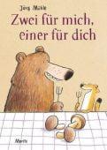 Zwei für mich, einer für dich, Mühle, Jörg, Moritz Verlag, EAN/ISBN-13: 9783895653575