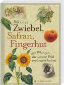 Zwiebel, Safran, Fingerhut, Laws, Bill, Gerstenberg Verlag GmbH & Co.KG, EAN/ISBN-13: 9783836927895