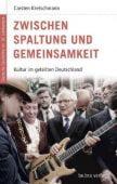 Zwischen Spaltung und Gemeinsamkeit, Kretschmann, Carsten, be.bra Verlag GmbH, EAN/ISBN-13: 9783898094122