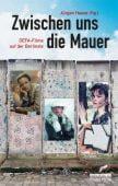 Zwischen uns die Mauer, be.bra Verlag GmbH, EAN/ISBN-13: 9783814801759