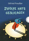 Zwölfe hat's geschlagen, Preußler, Otfried, Thienemann-Esslinger Verlag GmbH, EAN/ISBN-13: 9783522184649