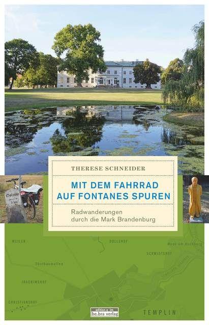 Schneider, Therese: Mit dem Fahrrad auf Fontanes Spuren