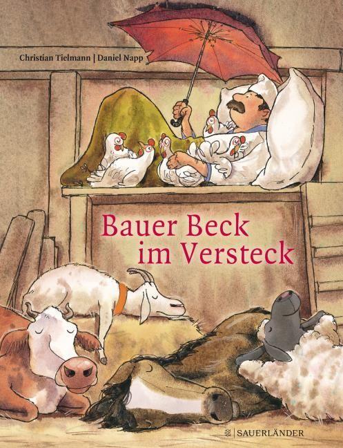 Tielmann, Christian: Bauer Beck im Versteck