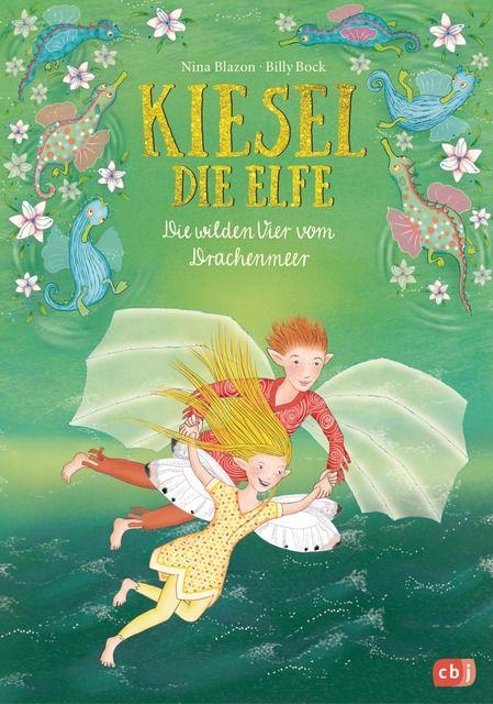 Blazon, Nina: Kiesel, die Elfe - Die wilden Vier vom Drachenmeer