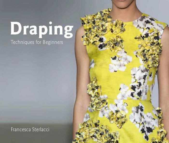 Sterlacci, Francesca/Arata-Gavere, Barbara: Draping