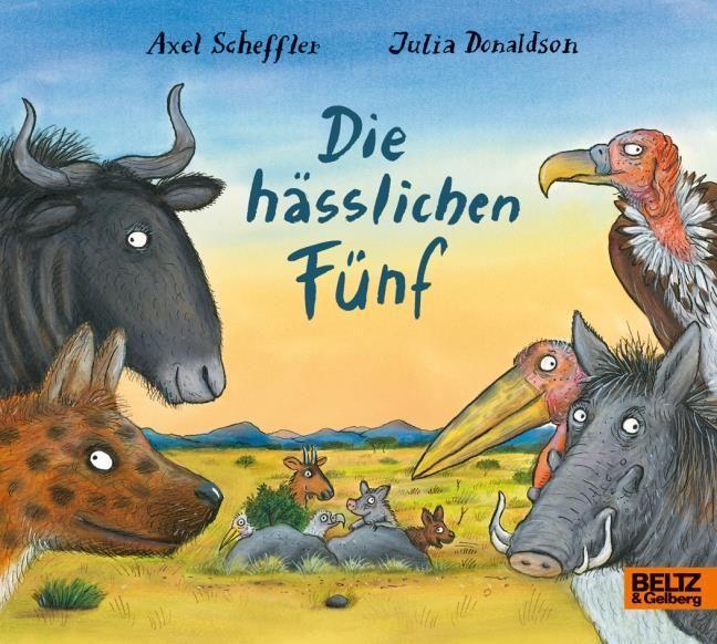 Scheffler, Axel/Donaldson, Julia: Die hässlichen Fünf
