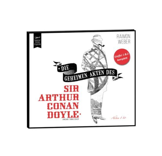 Weber, Raimon: Die geheimen Akten des Sir Conan Doyle