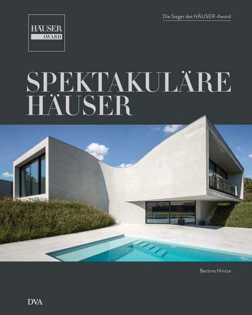 Hintze, Bettina: Spektakuläre Häuser