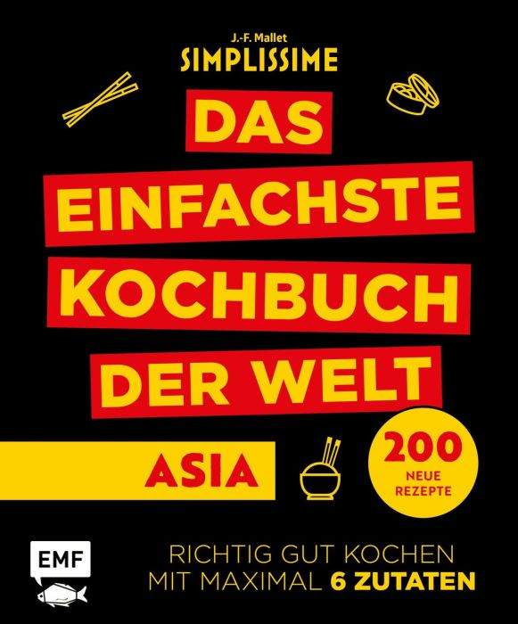 Mallet, Jean-Francois: Simplissime - Das einfachste Kochbuch der Welt: Asiatische Küche