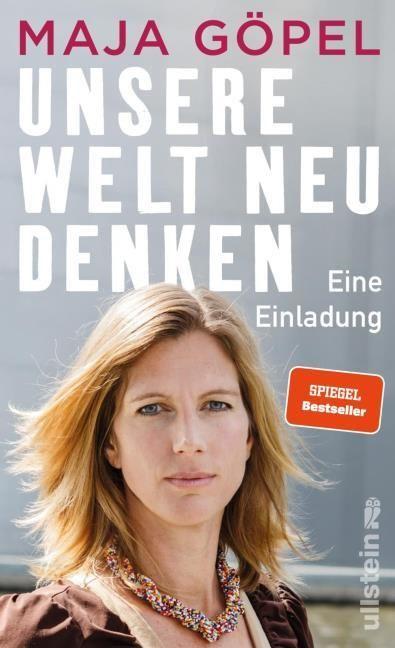 Göpel, Maja (Prof. Dr.): Unsere Welt neu denken
