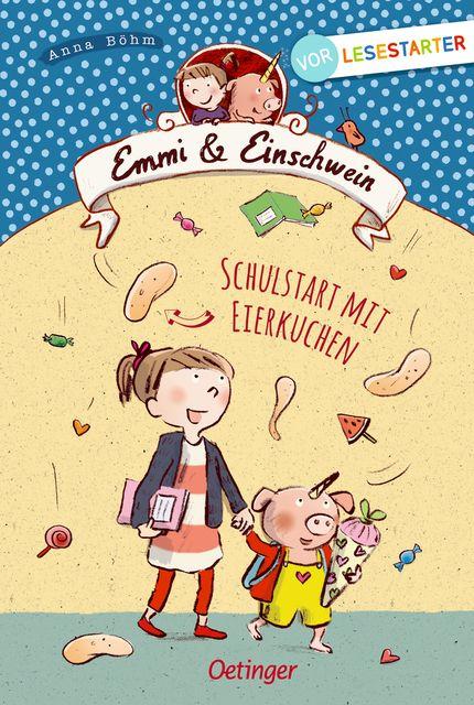 Böhm, Anna: Emmi und Einschwein