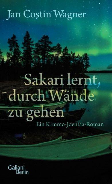 Wagner, Jan Costin: Sakari lernt, durch Wände zu gehen