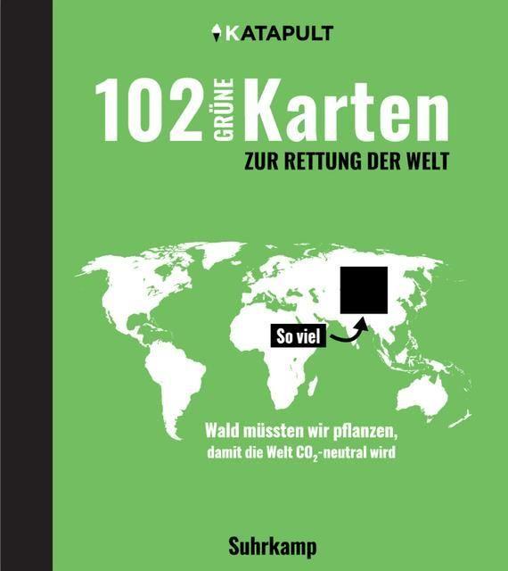 : 102 grüne Karten zur Rettung der Welt