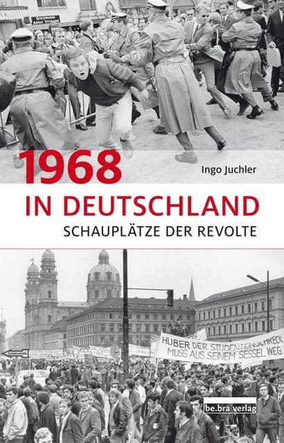 Juchler, Ingo: 1968 in Deutschland