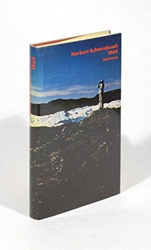 Herbert Achternbusch: 1969 [Neunzehnhundertneunundsechzig]
