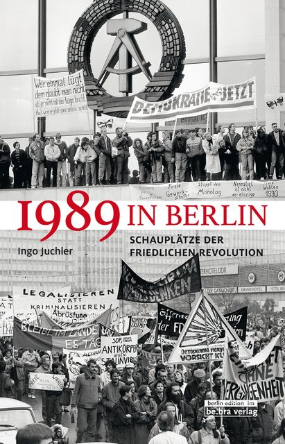 Juchler, Ingo: 1989 in Berlin